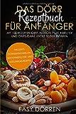 Das Dörr Rezeptbuch für Anfänger: Mit 100 Rezepten Obst,...