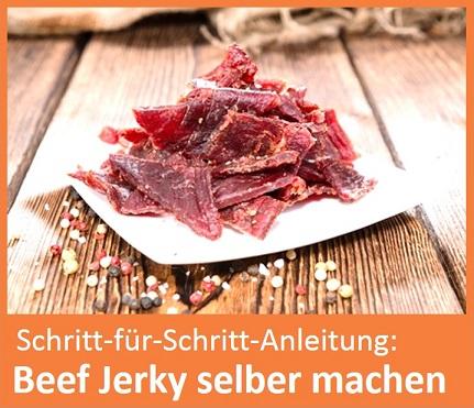 Beef Jerkey selber machen